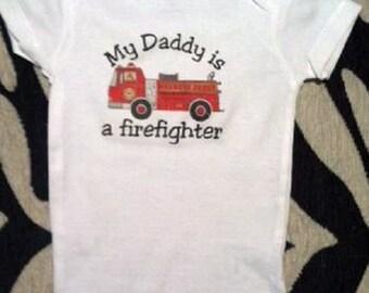 My Daddy is a firefighter, My Daddy is a firefighter, firefighter baby gift, firefighter baby clothing, firefighter baby clothes