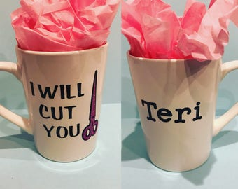 I will cut you mug| hairstylist gift| Iwill cut you gift| Hairstylist Mug| Hairdresser Mug| Beautician Mug| Hairdresser Gift