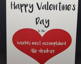 Happy Valentine's Day Card. Ale drinker, ale card, Valentine's card. Envelope included. Valentine's Day.