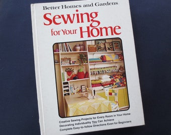 1974 Sewing for Your Home Vintage Book, Better Homes and Gardens