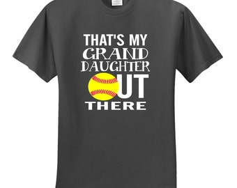 Thats my Granddaughter out there softball shirt,grandparents, grandma,grandpa