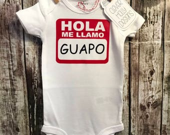 Hola Me Llamo - GUAPO, Hello My Name - HANDSOME, Baby Onesie (long sleeve or short sleeve bodysuit) [Spanish Humor, new baby gift idea]