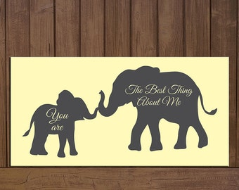 You are the best thing about me Mommy and baby Elephant Canvas
