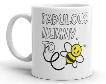 Fabulous Mummy To Bee Mug
