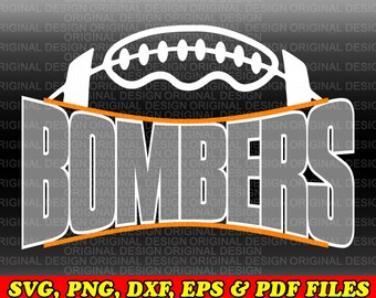 Bombers SVG/Bombers Football svg dxf eps cut file/Bombers Football/Bombers/Football Cricut Cut File, Cricut Files, Silhouette Files
