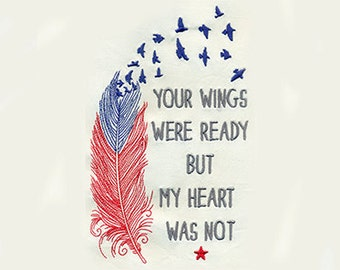"7.76""T Large Sketchy Feather with Birds - Your wings were ready but my heart was not - Embroidery Design - Instant Digital Download"