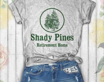 Shady Pines Retirement Home - Golden Girls Shirt - Golden Girls Tee - Stay Golden