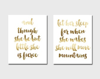 Set of 2 Prints And Though She Be But Little She Is Fierce Print Let Her Sleep For When She Wakes She Will Move Mountains Print Gold Nursery