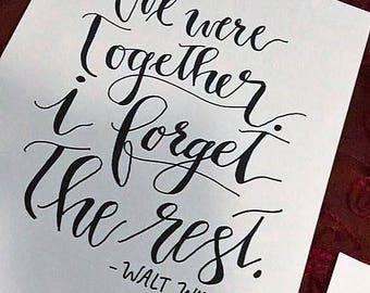 """Hand Lettering Download, """"We Were Together"""", Walt Whitman quote, 8x10 Black & White, Calligraphy"""