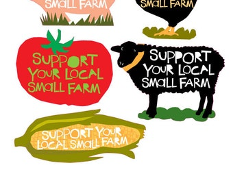 Bumper sticker Collection Support your local small farm