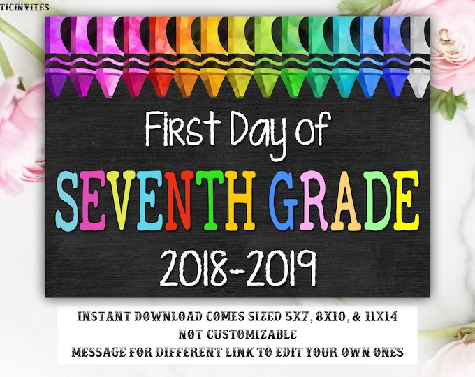 First Day of School Sign, First day of Seventh Grade Sign, 7th Grade, Seventh Grade, Chalkboard Sign, INSTANT Download, 7th, First Day Sign