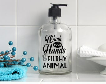 Filthy Animal Glass Soap Dispenser, Small or Large - Home Alone Bathroom Decor