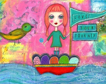 ART PRINT Love Your Journey mixed media whimsical art print A4 size Sailor GirlFree  Local Postage