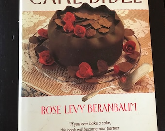Vintage 1988 First Edition of  The Cake Bible by Rose Levy Beranbaum