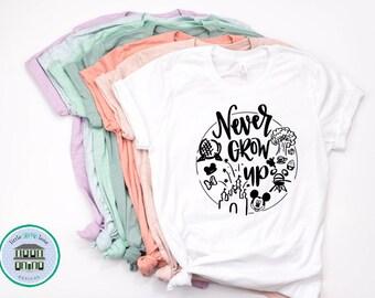 Disney Shirts | Never Grow Up Disney Shirt | Disney Shirts for Women | Disney World Shirt | Disney Shirt | Magic Kingdom Shirt | Disney