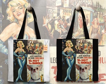 Chihuahua Art Tote Bag - Too Hot to Handle Movie Poster   Perfect DOG LOVER Gift for Her Gift for Him