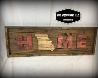 Home Sign, State Sign, Home Decor, Rustic Sign, Custom Sign, Wedding Gift, Realtor Gift, Choose your State, Missouri, Nebraska, Iowa, Kansas