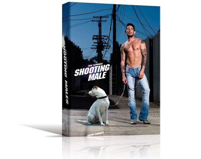 Shooting Male by Eric Schwabel, published by Bruno Gmünder. Homoerotic art book.