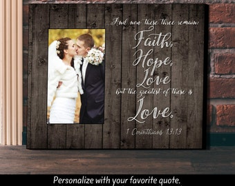 Wedding Gift,  Anniversary Gift, New Home Gift, Personalized Picture Frame, Picture Frame, Faith Hope and Love