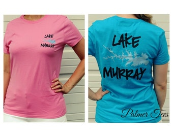 ON SALE!!! Women's Lake Murray T-Shirt - Available in Pink or Teal! (Ladies Fitted Tee)