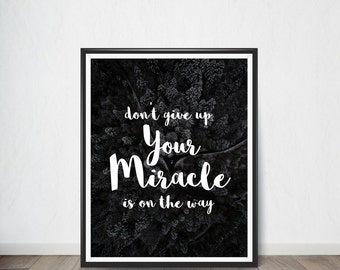 Don't Give up, Inspirational Quote,Art Print, Quote, Inspirational Quote Print, Digital Art, Digital Art Print, Digital Artworks