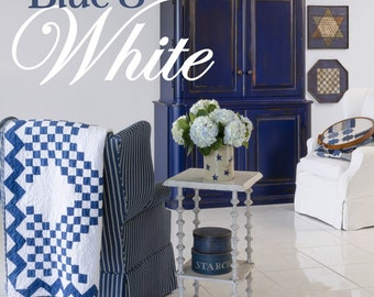 Blue and White - Living With Textiles You Love by Minick and Simpson