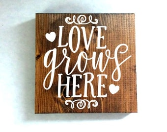 love grows here sign, housewarming gift, anniversary gift, wedding gift, rustic wood sign, valentines day