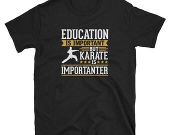 Karate Shirt Gift Importanter Tee