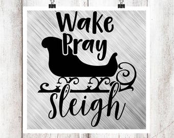 Wake Pray Sleigh SVG/DXF/EPS file