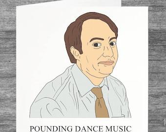 Peep Show   Mark   Birthday card   Greetings card   Pounding Dance Music