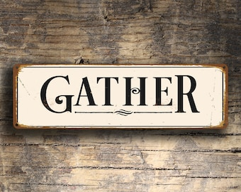 GATHER SIGN Signs Vintage Style Gather Sign Kitchen Decor Dining Room