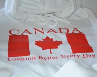Canada sweatshirt - Canada Looking Better Every Day - Hoodies - Canadian Sellers