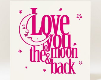 Handmade  Love You to the Moon and Back  Card