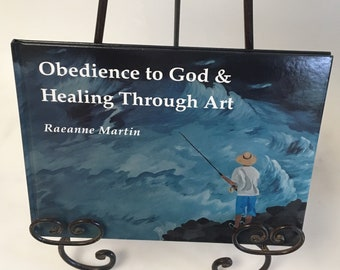 Obidence to God and Healing Through Art