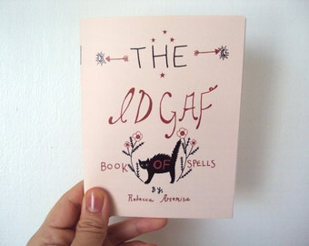 The idgaf Book of Spells witchcraft witch halloween zine
