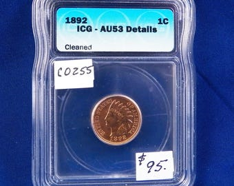 1892 Indian Head Wheat Cent, ICG AU53 Detail, Almost Uncirculated, Slider, Cleaned, American Coin, Indian Cent,  Copper Penny