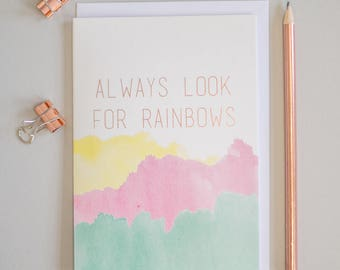 Always look for rainbows rose gold foil greeting card