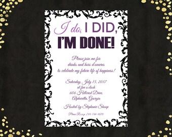 Qty. 25 I Do, I Did, I'm DONE Divorce Party Invitations