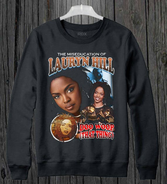 inspired with The Miseducation of Lauryn Hill Bootleg Sweater/jumper size XS-XL i08b2nG
