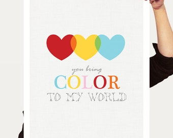 colourful kids nursery art - you bring colour / color to my world hearts, kids art print, art for baby girl, rainbow nursery decor heart art