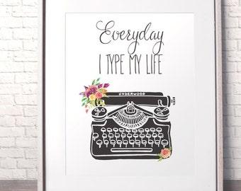 I type my life Gift for girlfriend Retro typewriter poster Motivational print Office decor Modern printable art Writer Christmas gift