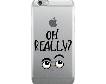 Cute Oh Really Funny Raised Eyebrows iPhone Case