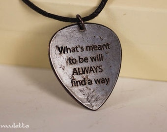 Love quotes -What's meant to be will always find a way - gifts for boyfriend, son, dad