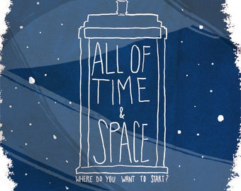 All Of Time And Space - Illustration Print