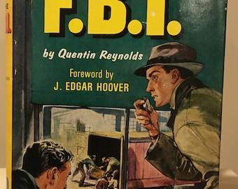 The FBI by Quentin Reynolds - Landmark Books - J Edgar Hoover