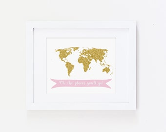 Oh the Places You'll Go World Map, Dr. Seuss Quote - Nursery Art Print, Pink and Gold Nursery - Inspirational Art Print - Instant Download