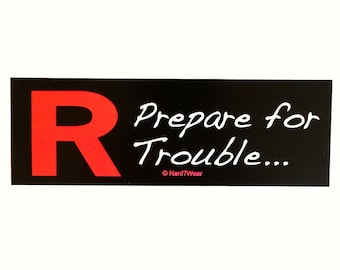 Team Rocket Pocket Monster Bumper Sticker: Prepare for Trouble...