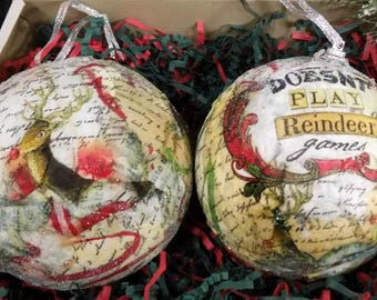 """Reindeer  ornament - FREE SHIPPING - Reindeer Christmas Ball - Decoupage tree ornament -""""Doesn't play Reindeer games"""" - set of (2)  # 18"""