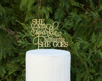 she leaves a little sparkle wherever she goes baby shower cake topper,Kate Spade Inspired Party Decor, first birthday, 30th birthday, party