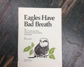 Unique Self-Published Bird Book  Eagles Have Bad Breath